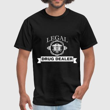 Legalize Drugs Pharmacist - Legal drug dealer - Men's T-Shirt