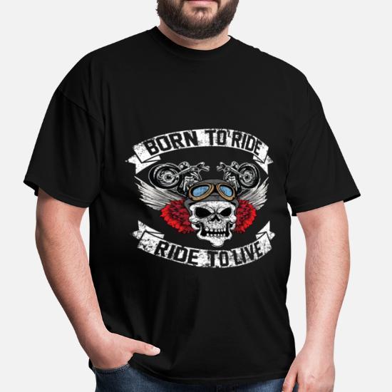 fd592f3c Biker - Born to ride, ride to live Men's T-Shirt | Spreadshirt