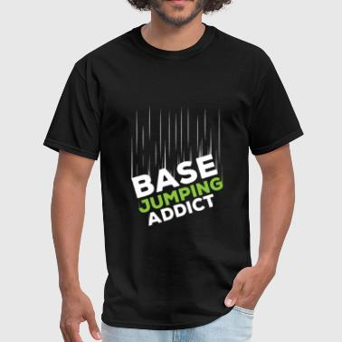 Base jumping - Base jumping addict - Men's T-Shirt