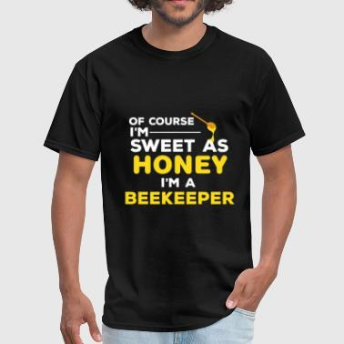 Beekeeper Beekeeping - Of course I'm sweet as honey I'm a be - Men's T-Shirt