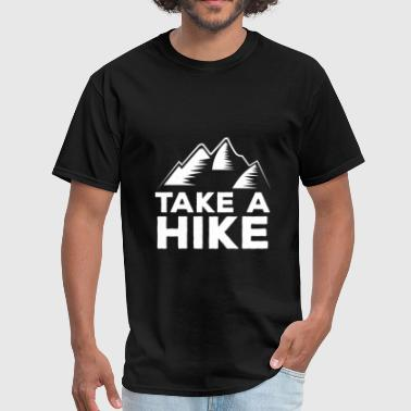 Hiking Apparel Hiking - Take a hike - Men's T-Shirt