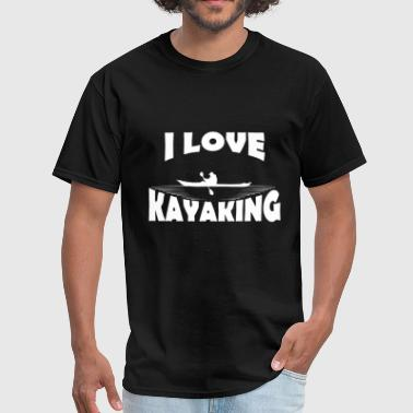 I Love Kayak Kayaking - I love Kayaking - Men's T-Shirt