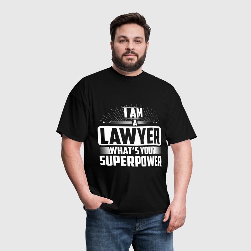 Lawyer - I am a Lawyer what's your superpower? - Men's T-Shirt