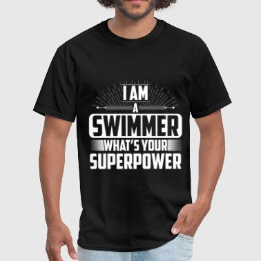 Swimmers Swimmer -I'm a Swimmer What's your superpower? - Men's T-Shirt
