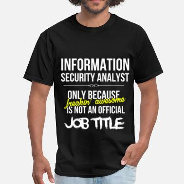 Secure Information Security Analyst - Information Securit - Men's T-Shirt