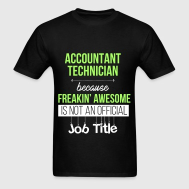 Accounting technician - Accountant technician beca - Men's T-Shirt