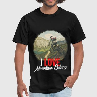 Love Mountains Apparel Mountain Biking - I love mountain biking - Men's T-Shirt