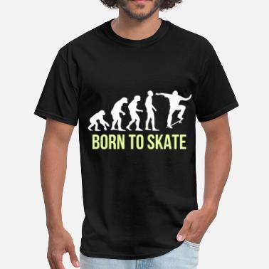 T Skate To Shirts OnlineSpreadshirt Shop Born PukXZi