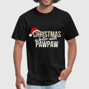 Pawpaw - Christmas is better with Pawpaw - Men's T-Shirt