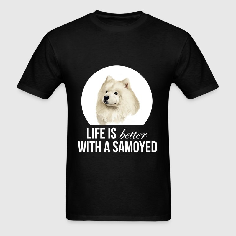 Samoyed - Life is better with a samoyed - Men's T-Shirt