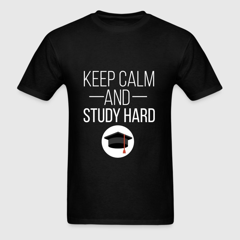Keep Calm - Keep Calm and Study Hard - Men's T-Shirt