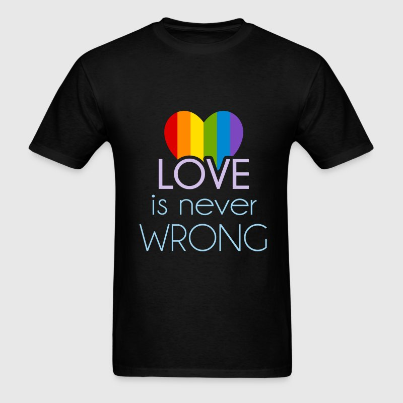Gay - Love is never wrong - Men's T-Shirt