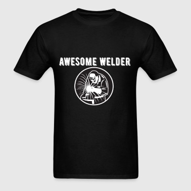 Welder - Awesome welder - Men's T-Shirt
