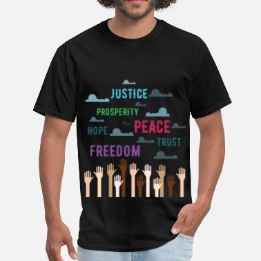 Human Rights Human Rights - Justice, prosperity, hope, freedom, - Men's T-Shirt