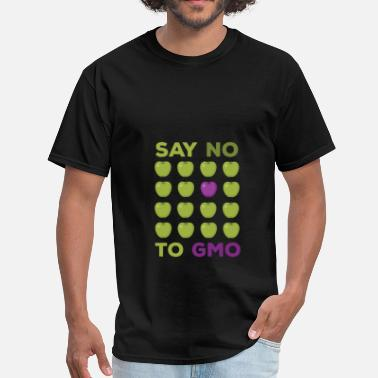 Gmo GMO - Say no to GMO - Men's T-Shirt