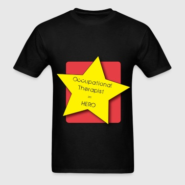 Occupational Therapist - Occupational Therapist =  - Men's T-Shirt