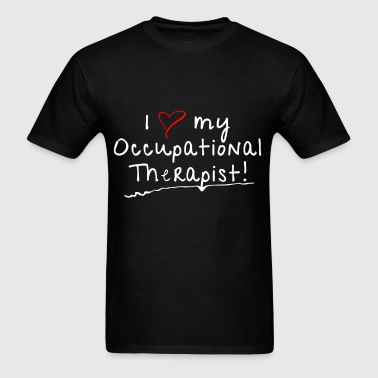 Occupational Therapist - I love my Occupational Th - Men's T-Shirt