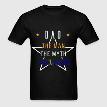 Dad - Dad The man, the myth, the legend - Men's T-Shirt