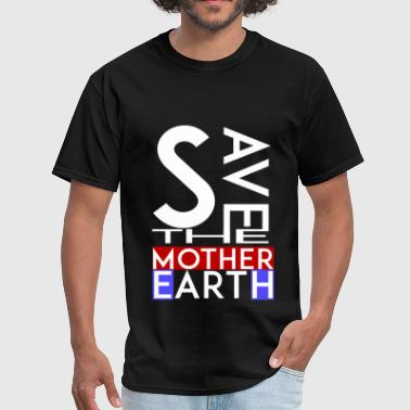 Mother earth - Save the mother earth - Men's T-Shirt