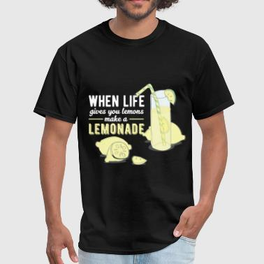 Inspiration - When life gives you lemons make a le - Men's T-Shirt