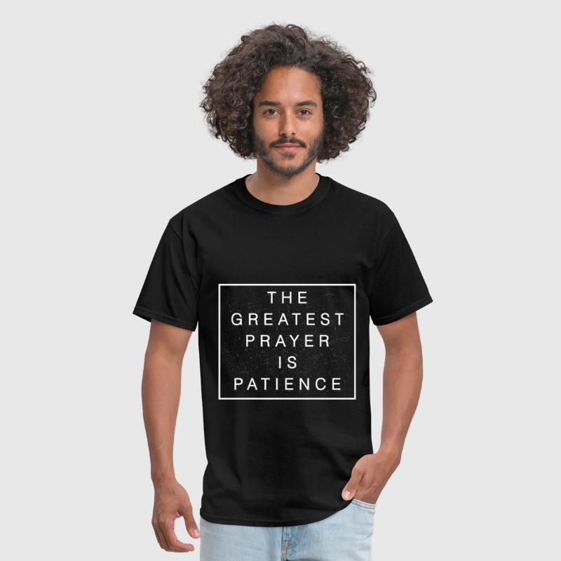 Buddhist quotes the greatest prayer is patience by teedino buddhist quotes the greatest prayer is patience mens t shirt thecheapjerseys Image collections