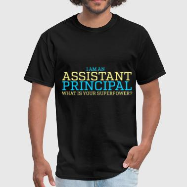Assistant Principal Art Assistant Principal - I am an Assistant Principal. - Men's T-Shirt