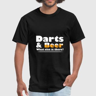 Darts - Darts and Beer what else is there? - Men's T-Shirt