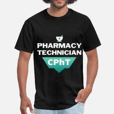 Pharmacy Technician Clothes Pharmacy Technician - Pharmacy Technician - CPhT - Men's T-Shirt