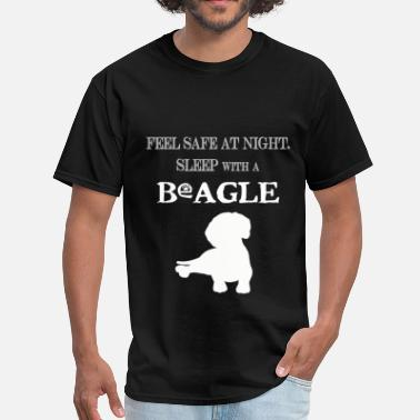 Sleeps With Beagle Beagle - Feel  Safe At Night. Sleep With A Beagle. - Men's T-Shirt