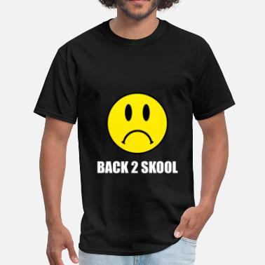 Hate School Back Two School Sad - Men's T-Shirt
