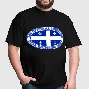 OFFICIAL QUEBECOIS BEER DRINKING SHIRT - Men's T-Shirt