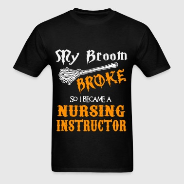 Nursing Instructor - Men's T-Shirt