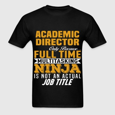 Academic Director - Men's T-Shirt