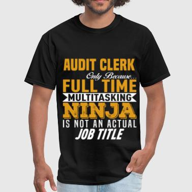 Auditing Funny Audit Clerk - Men's T-Shirt