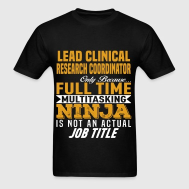 Lead Clinical Research Coordinator - Men's T-Shirt
