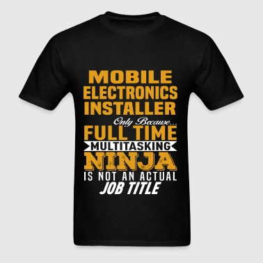Mobile Electronics Installer - Men's T-Shirt