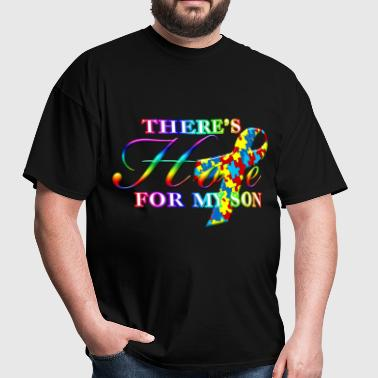 Autism Awareness There's Hope For My Son - Men's T-Shirt