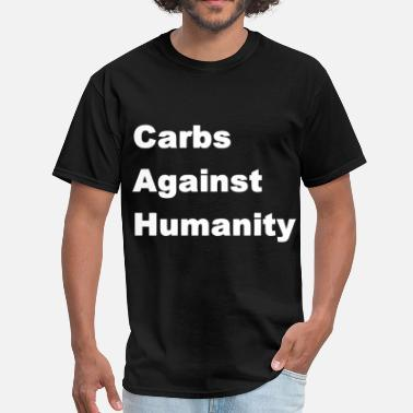 Carbs Carbs Against Humanity - Men's T-Shirt