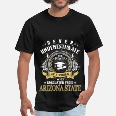 Never Underestimate Never Underestimate   Graduated From ASU - Men's T-Shirt