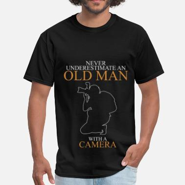 Never Underestimate An Old Man Camera Never Underestimate An Old Man Camera - Men's T-Shirt