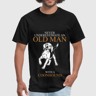 Never Underestimate An Old Man Coonhound - Men's T-Shirt