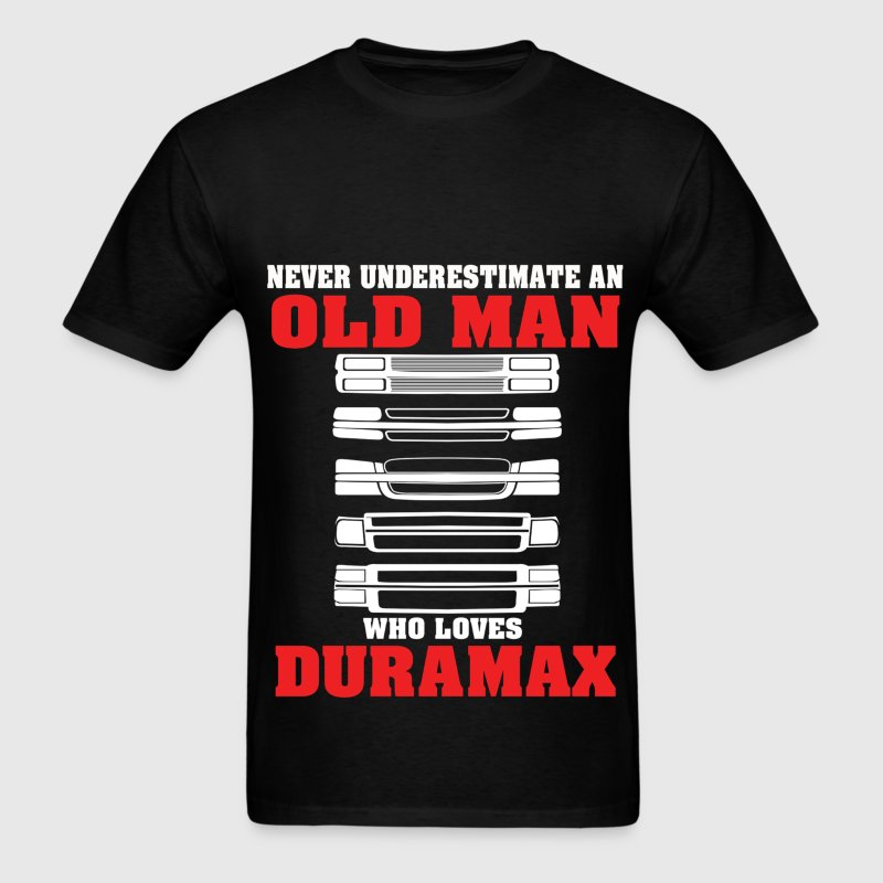 Never Underestimate An Old Man Who loves Duramax - Men's T-Shirt