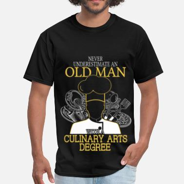 Culinary Art Never Underestimate Old Man Culinary Arts - Men's T-Shirt