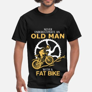 Fat Bike Never Underestimate An Old Man With A Fat Bike - Men's T-Shirt