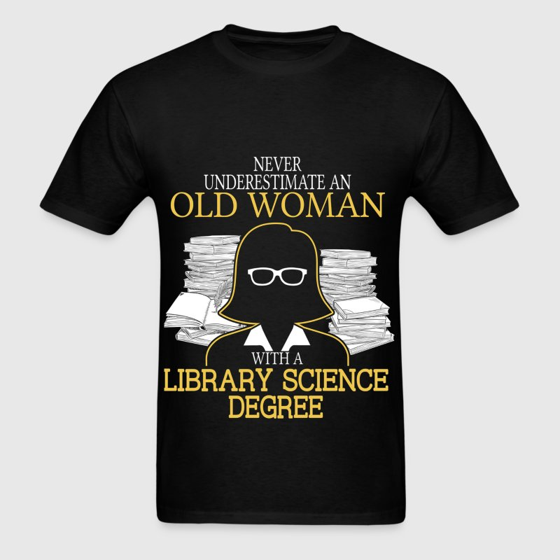 Never Underestimate Old Woman Library Science - Men's T-Shirt