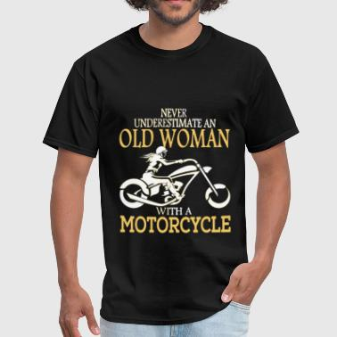 Never Underestimate Woman Born In June Never Underestimate Old Woman With Motorcycle - Men's T-Shirt