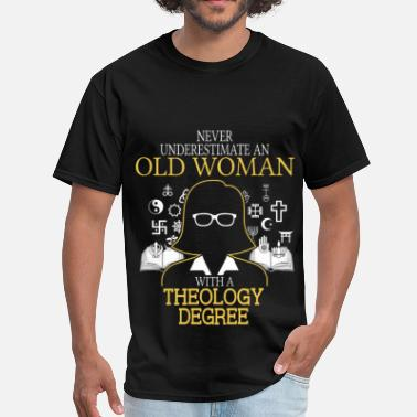 Theology Never Underestimate Old Woman With Theology Degree - Men's T-Shirt