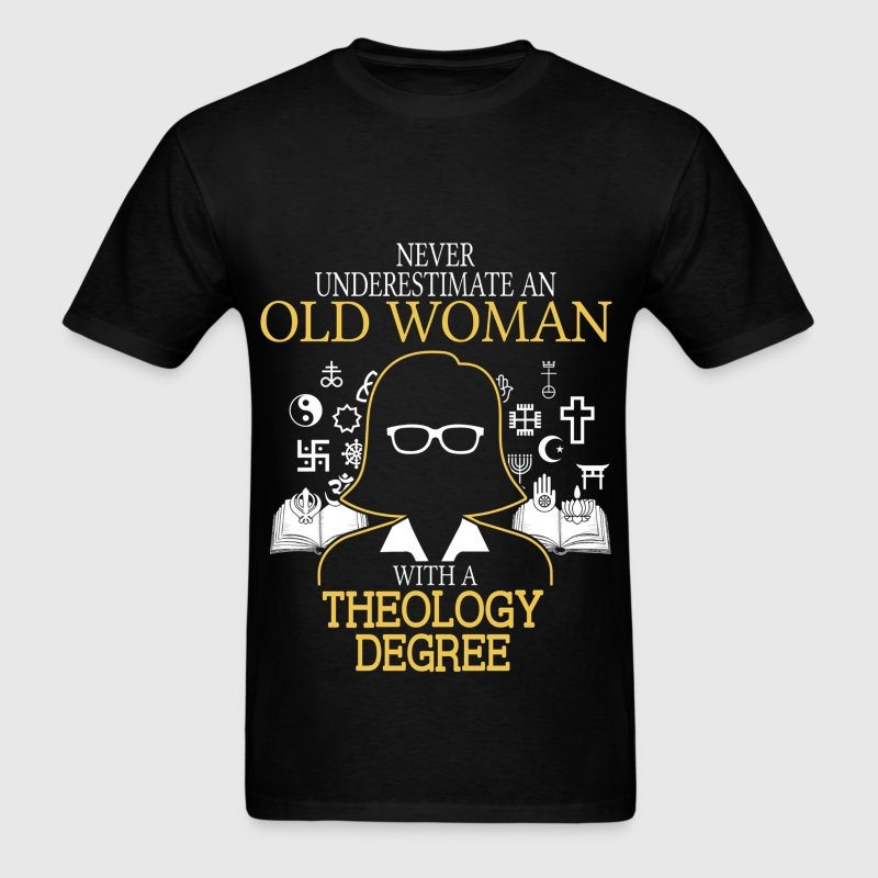 Never Underestimate Old Woman With Theology Degree - Men's T-Shirt