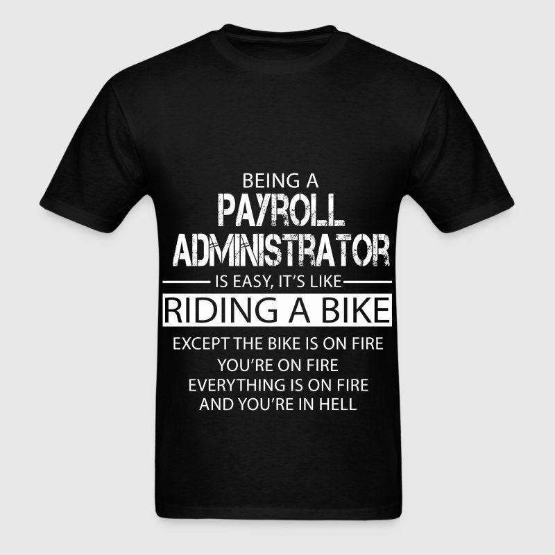Payroll Administrator - Men's T-Shirt