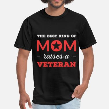Veteran Mom Apparel The best kind of mom raises a Veteran - Men's T-Shirt